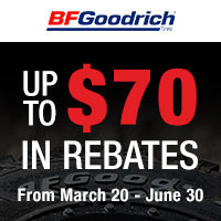 Purchase of a set of four (4) eligible BFGoodrich Passenger or Light Truck Tires between March 20th and June 15th, 2020 and get up to $70 mail-in rebate.
