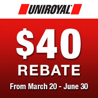 Purchase of a set of four (4) new Uniroyal tires between March 20th and May 15th, 2020 and get up to $40 mail-in rebate.
