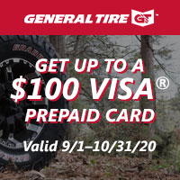 Buy 4 qualifying light truck/SUV General Tires from 9/1/20 to 10/31/20 and get up to a $100 mail-in rebate.