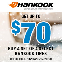Get up to $70 when you buy a set of 4 select Hankook Tires.