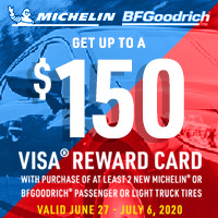 For a limited time, bundle purchases of at least two new MICHELIN® or BFGoodrich® passenger or light truck tires and get up to a $150* Visa® Reward Card after online submission.