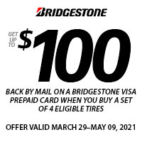 Get up $100 back by mail when you buy 4 eligible Bridgestone Tires.