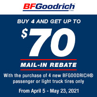 Buy 4 eligible BFGoodrich tires and get up to a $70 rebate.