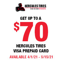Buy 4 eligible Hercules tires and get up to a $70 rebate.