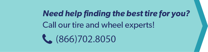 Call our tire and wheel experts! (855)702.8050