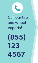 Call our tire and wheel experts! (855)123.4567