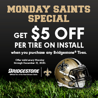 Every Monday receive $5 off installation,  per tire  with the purchase of any Bridgestone® tires.