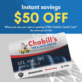 Get $50 OFF your purchase when you use your new or existing CFNA Chabill's Credit Card.* *See store for details.