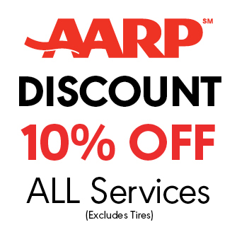 AARP Discount. 10% off all services. *Excludes Tires.