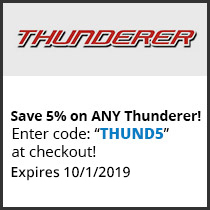 Save 5% on ANY Thunderer! Enter code