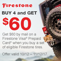 Buy 4 select Firestone tires from October 12 to November 12, 2017 and get a $60 reward.