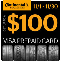 Get up to $100 Visa® Prepaid Card by mail when you buy 4 new qualifying Continental tires from November 1, 2018 to November 30, 2018.
