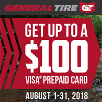 Buy 4 select General Tires from August 1-31, 2018 and get up to $100 General Tire Visa® Prepaid Card via mail-in rebate.