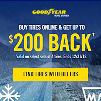 Buy 4 select Goodyear tires from October 1st, 2018 to December 31st, 2018 and get up to $200 back.