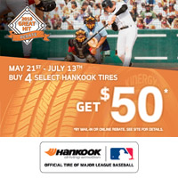Buy 4 select Hankook tires from May 21st to July 13, 2018 and get $50 by mail-in or online rebate.