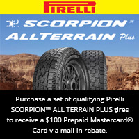 Buy 4 qualifying Pirelli tires from September 18, 2018 to October 31, 2018 and get a $100 Prepaid Mastercard® Card via mail-in rebate.
