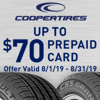 Buy 4 qualifying Cooper Tires between August 1, 2019 and August 31, 2019 and get a $70 Cooper Tires Visa Prepaid Card