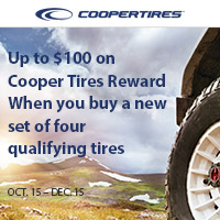 Buy (4) select Cooper tires from October 15 - December 15, 2019 and get up to $100 on Cooper Tires Reward.