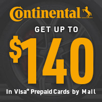 Get up to $140 in Visa® Prepaid Cards by mail with the purchase of 4 qualifying passenger Continental tires.