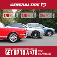 Get up to a $70 General Tire Visa Prepaid Card with the purchase of 4 qualifying passenger General Tires from March 1 - April 30, 2021.