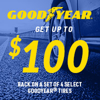 Get up to $100 back on a set of 4 select Goodyear® tires.