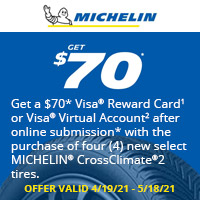 Get a $70* Visa® Reward Card1 or Visa® Virtual Account2 after online submission* with the purchase of four (4) new select MICHELIN® CrossClimate®2 tires.