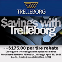 Get UP TO $175.00 per tire rebate on eligible Trelleborg radial agricultural tires purchased between February 1 and April 30, 2021.