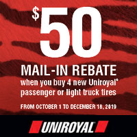Buy (4) select Uniroyal tires between October 1 and December 18, 2019 and get up to $50 in mail-in rebate.